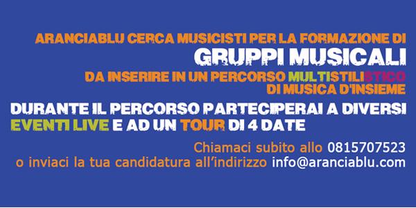ARANCIABLU CERCA MUSICISTI PER GRUPPI MUSICALI