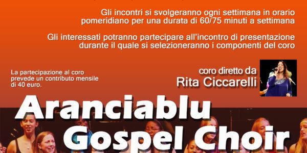 """LM Aranciablu Audizioni per il coro """"Aranciablu Gospel Choir"""" diretto da Rita Ciccarelli"""